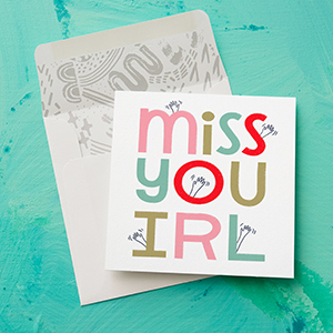 """Thinking of you greeting card with cute  """"Miss You IRL"""" text"""