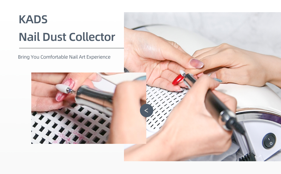 Use of nail dust collector