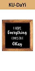 I Hope Everything Comes Out Okay Framed Block Sign Rustic