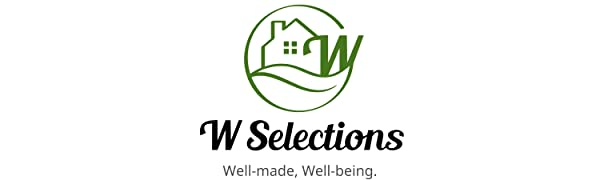 W Selections- W stands for well-made & well-being.