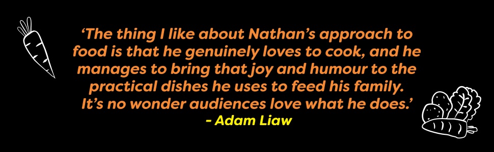 'he genuinely loves to cook, and he [brings] that joy and humour to practical dishes' - Adam Liaw