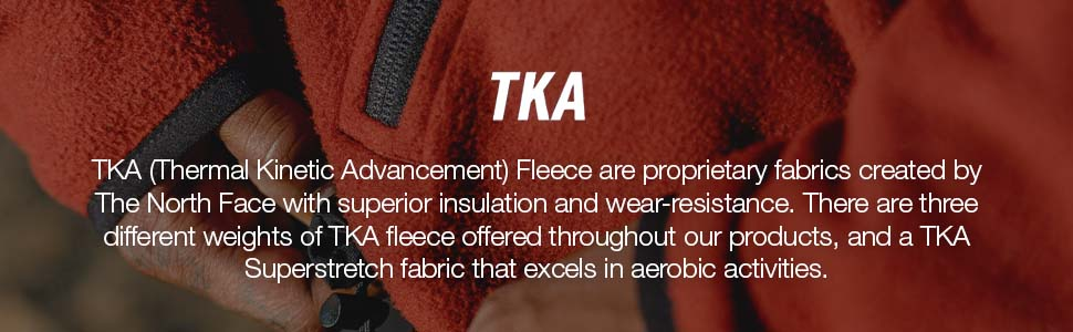 TKA fleece offers superior insulation and wear-resistance making it incredibly warm and durable.
