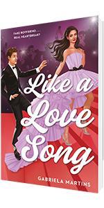 Like a Love Song by Gabriela Martins