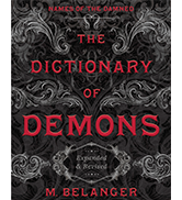 The Dictionary of Demons, by M. Belanger