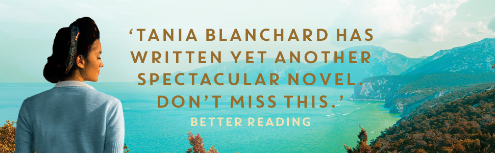 'Tania Blanchard has written yet another spectacular novel. Don't miss this' - Better Reading