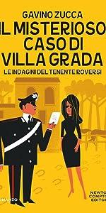 Il misterioso caso di Villa Grada