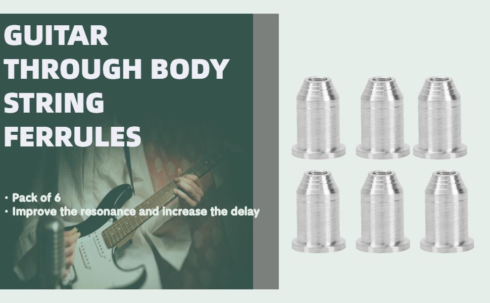 Guitar Through Body String Ferrules