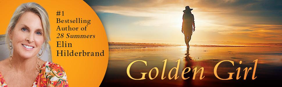 golden girl, elin hilderbrand