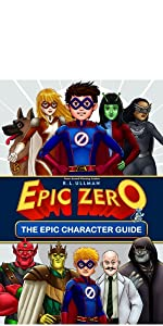 Epic Zero: The Epic Character Guide