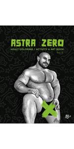 Astra Zero : Adult Coloring, Activity & Art Book Vol.3