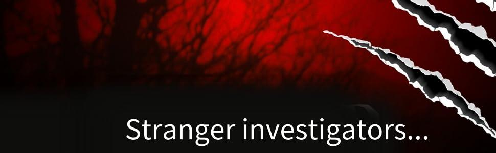 Stranger investigators