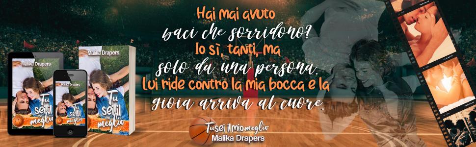 sport romance, malika drapers, tu sei il mio meglio, romanzi rosa basket