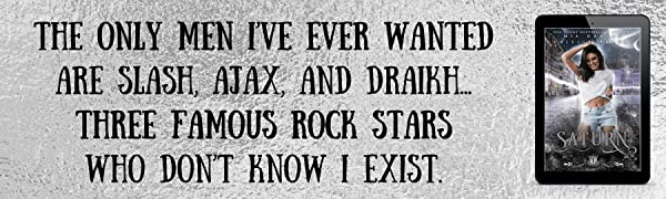The only men I've ever wanted are three famous rock stars who don't know I exist.