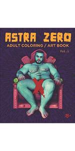 Astra Zero : Adult Coloring / Art Book Vol.1