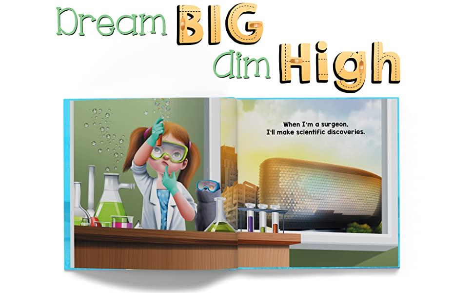 Dream Big Aim High