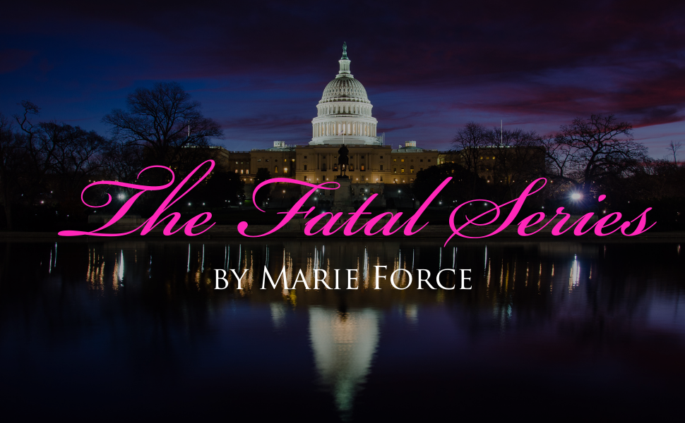 The Fatal Series by Marie Force