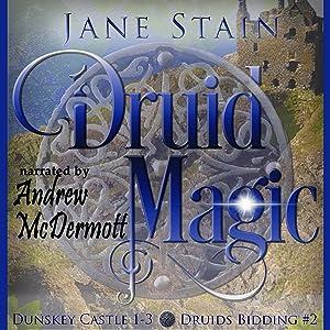 Druids Bidding 2 Dunskey Castle 1-3 Tavish Seumas Tomas