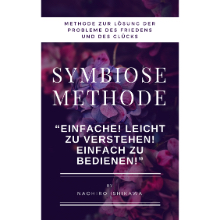 Symbiose-Methode (Methode zur Lösung der Probleme des Friedens und des Glücks)