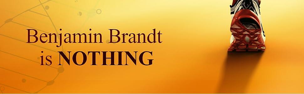 Benjamin Brandt is NOTHING