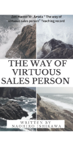 """Zen master Mr. Amida """" The way of virtuous sales person"""" Teaching record"""