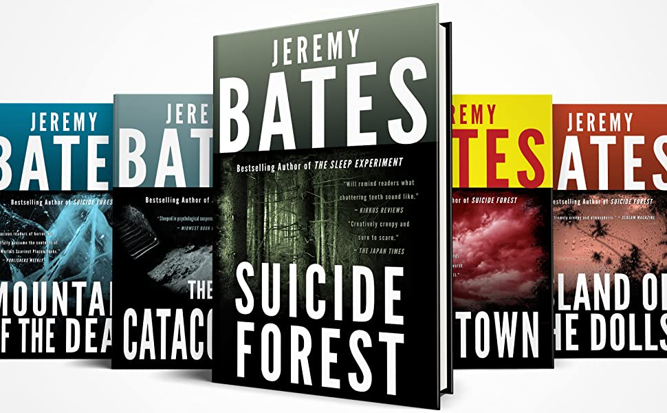 Jeremy Bates's Bestselling World's Scariest Places Series