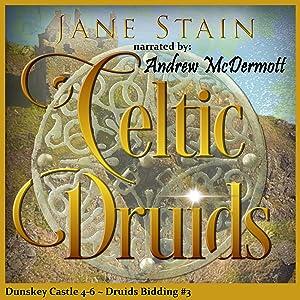 Druids Bidding 3 Dunskey Castle 4-6 Time of the Celts Time of the Picts Time of the Druids