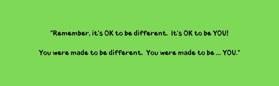 """It's OK to be Different Book Sharon Purtill """"Remember it's OK to be Different. It's OK to be YOU."""""""