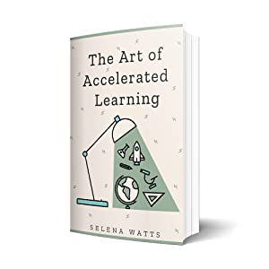 THE ART OF ACCELERATED LEARNING