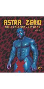 Astra Zero : Adult Coloring / Art Book Vol.2