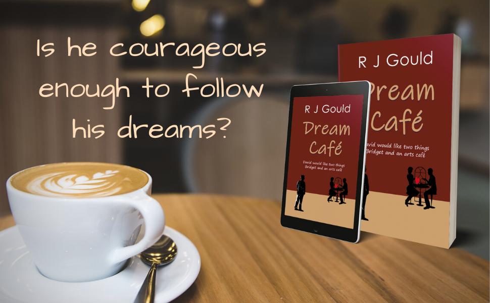 Dream Cafe R J Gould