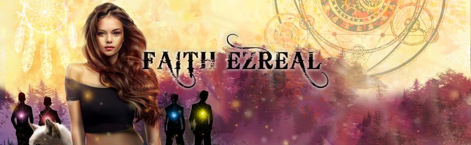 Faith Ezreal urbain fantasy