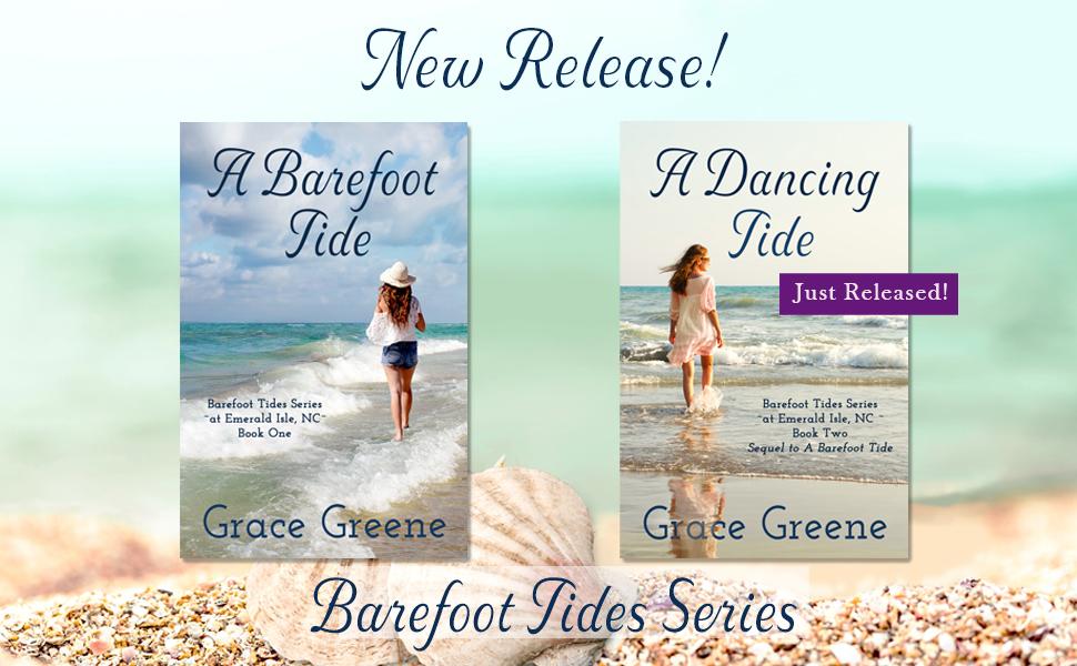 Barefoot Tides Series by Grace Greene; A Barefoot Tide; A Dancing Tide; Women's Fiction; New Release