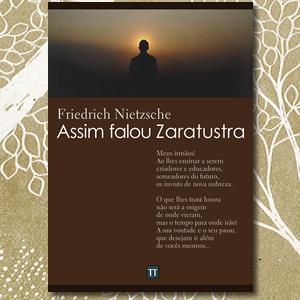 Assim falou Zaratustra, Friedrich Nietzsche