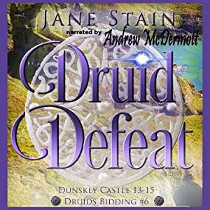 Druids Bidding 6 Dunskey Castle 13-15 Time of the Fae Druids or Faeries Time for the Clan