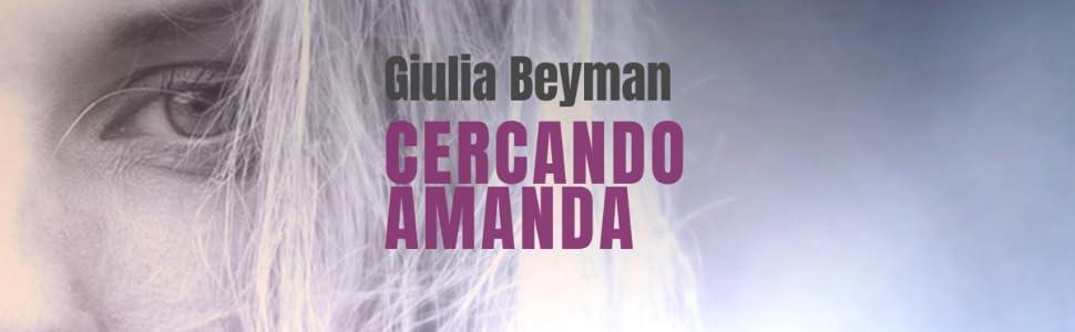 Cercando Amanda - Giulia Beyman