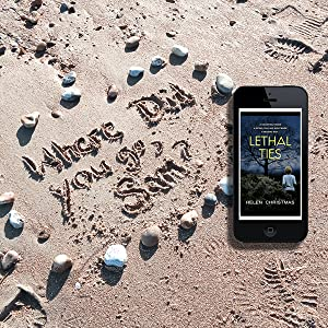 Writing in sand 'Where did you go Sam' with iPhone showing Lethal Ties eBook cover