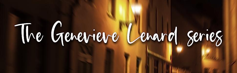 The Genevieve Lenard series.