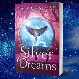 Silver Dreams: A Paranormal Women's Fiction Novel