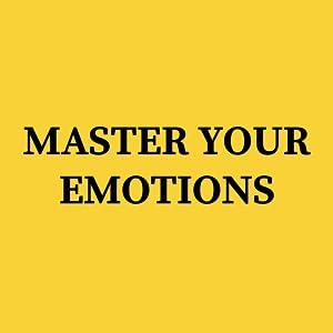 master your emtoins