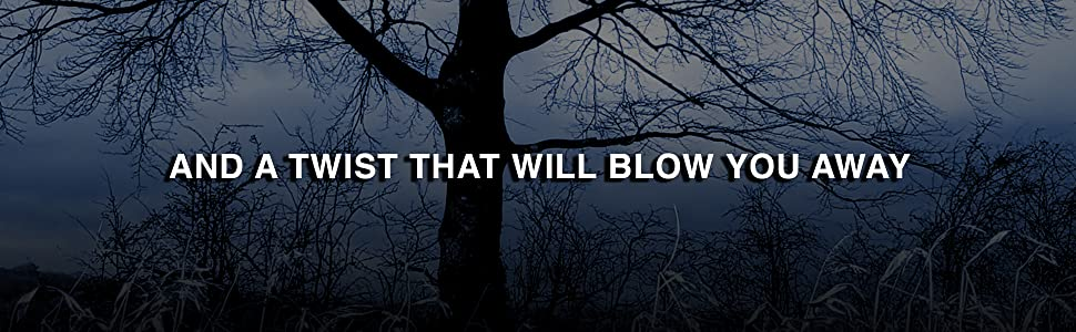 Trees against a night sky with words AND A TWIST THAT WILL BLOW YOU AWAY