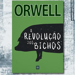 orwell, revolução dos bichos