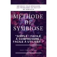 Méthode de symbiose (méthode pour résoudre les problèmes de paix et de bonheur)