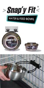Snap'y Fit Feed and Water Bowl
