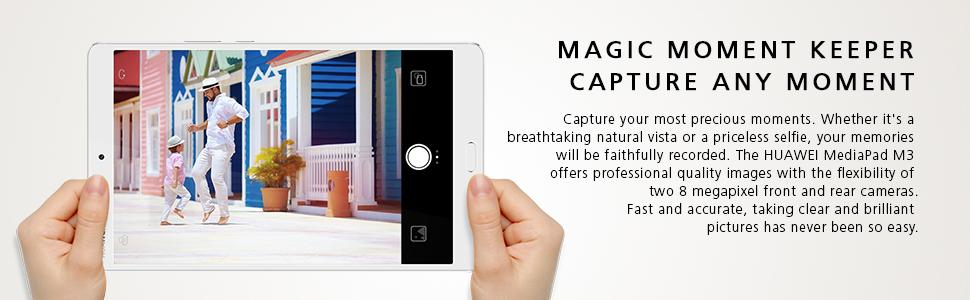 dual camera, 8 megapixel, magic memory keeper, high resolution, fast, huawei, mediapad m3