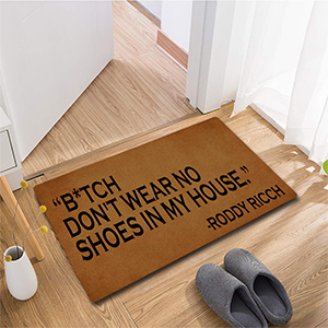 no shoes in my house Doormat roddy ricch