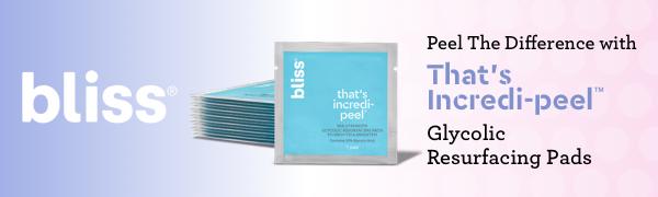 Bliss: Peel The Difference with That's Incredi-peel Glycolic resurfacing Pads