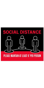 Social Distance Please Maintain At Least 6' Per Person