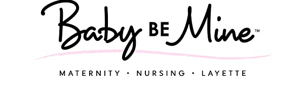 baby be mine maternity,maternity nursing wear,maternity nightwear,labor gowns,hospital gowns,baby