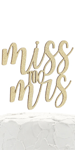 gold miss to  mrs cake topper