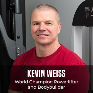 Kevin Weiss: World Champion Power Lifter and Body Builder
